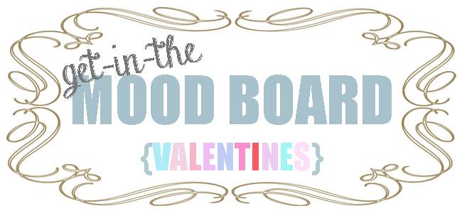 Valentines, Mood Board