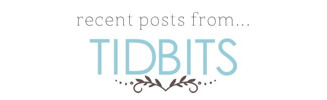 Recent Posts From_Tidbits