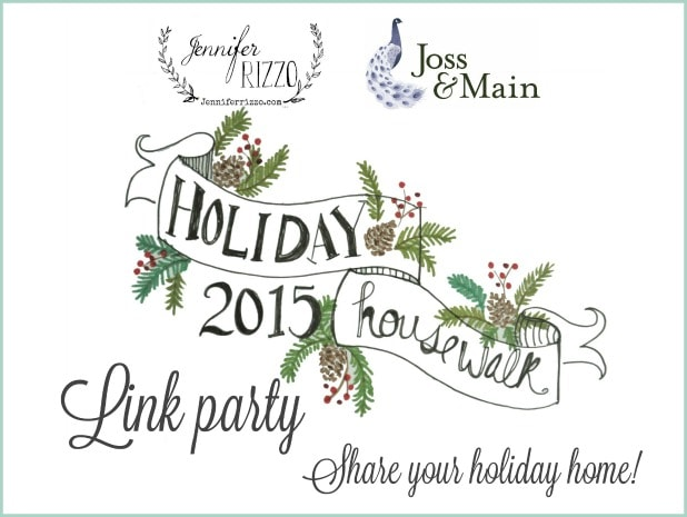 Be on next years holiday house walk! Join the Holiday house walk 2015 link party!