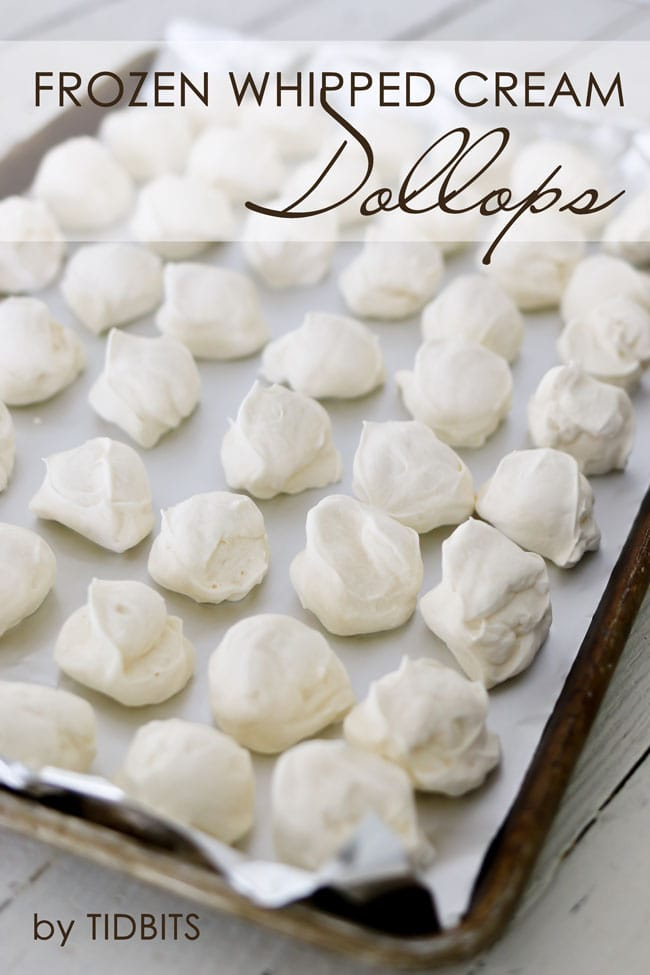 Frozen Whipped Cream Dollops. Perfect to toss into your favorite oatmeal, hot drinks, or top your favorite treats. Creamy and yummy convenience.
