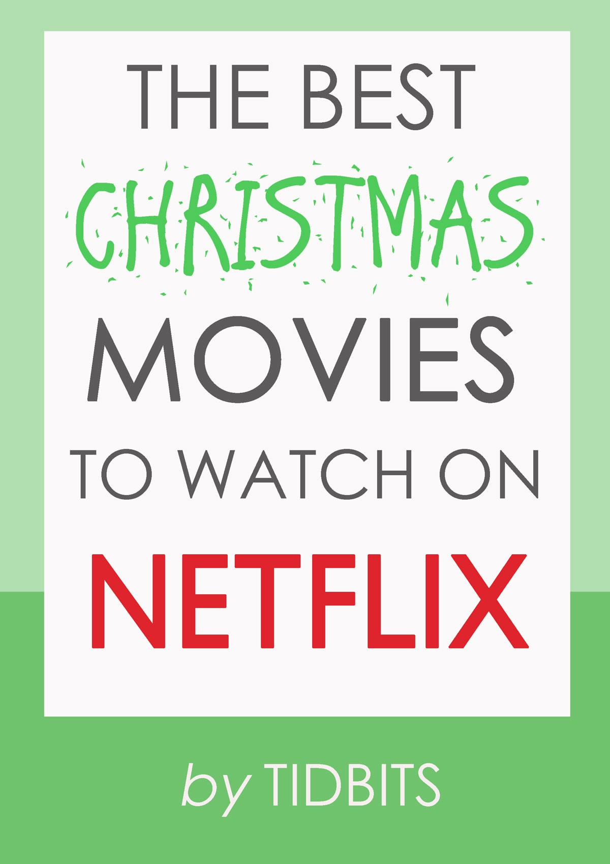 The Best Christmas Movies to Watch on Netflix - Tidbits