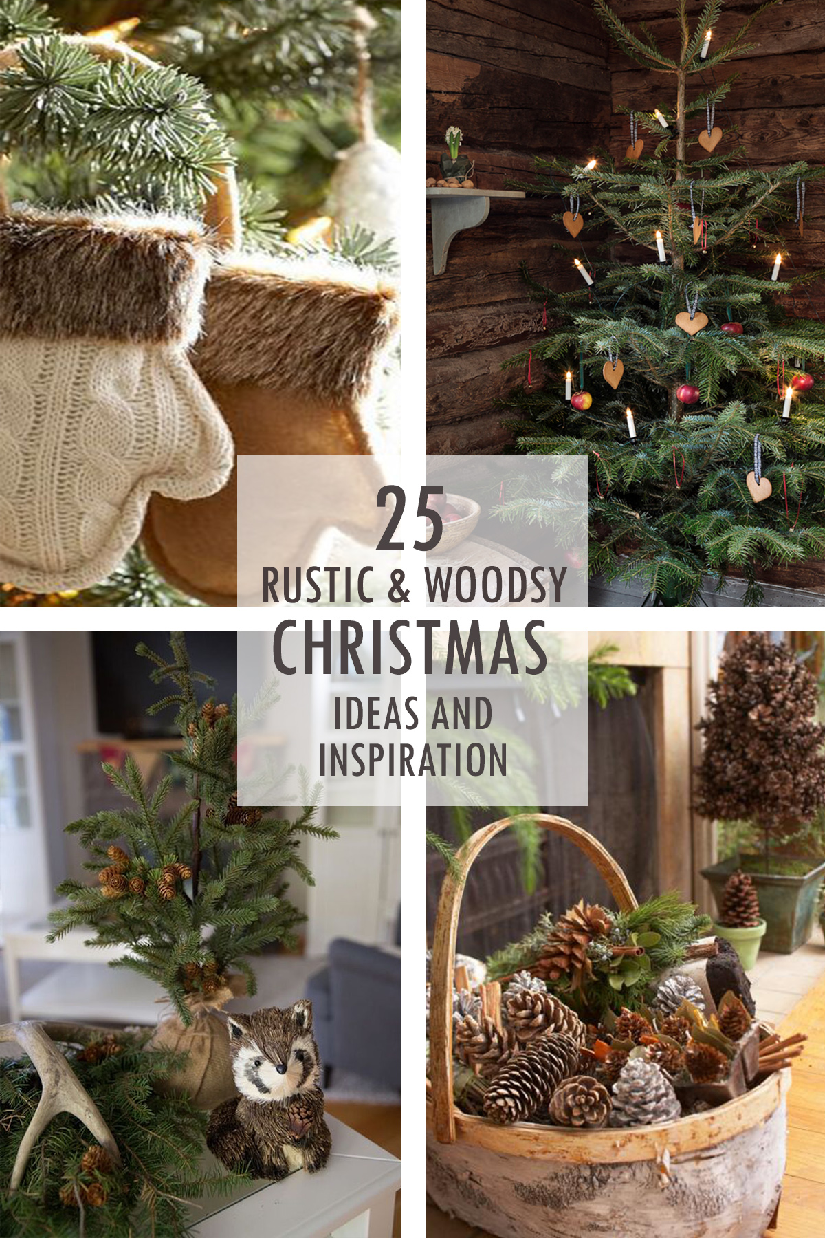 Rustic and Woodsy Christmas Ideas and Inspiration - Tidbits