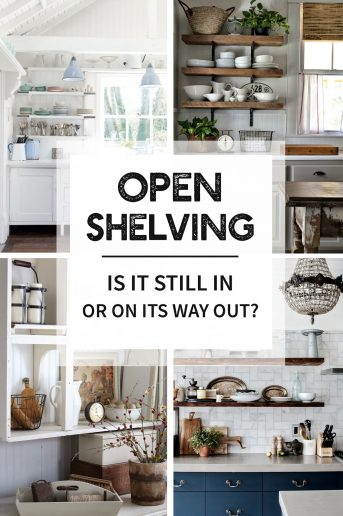 Open Shelving: Is it still in, or on its way out? Compelling opinions to help you decide your own.