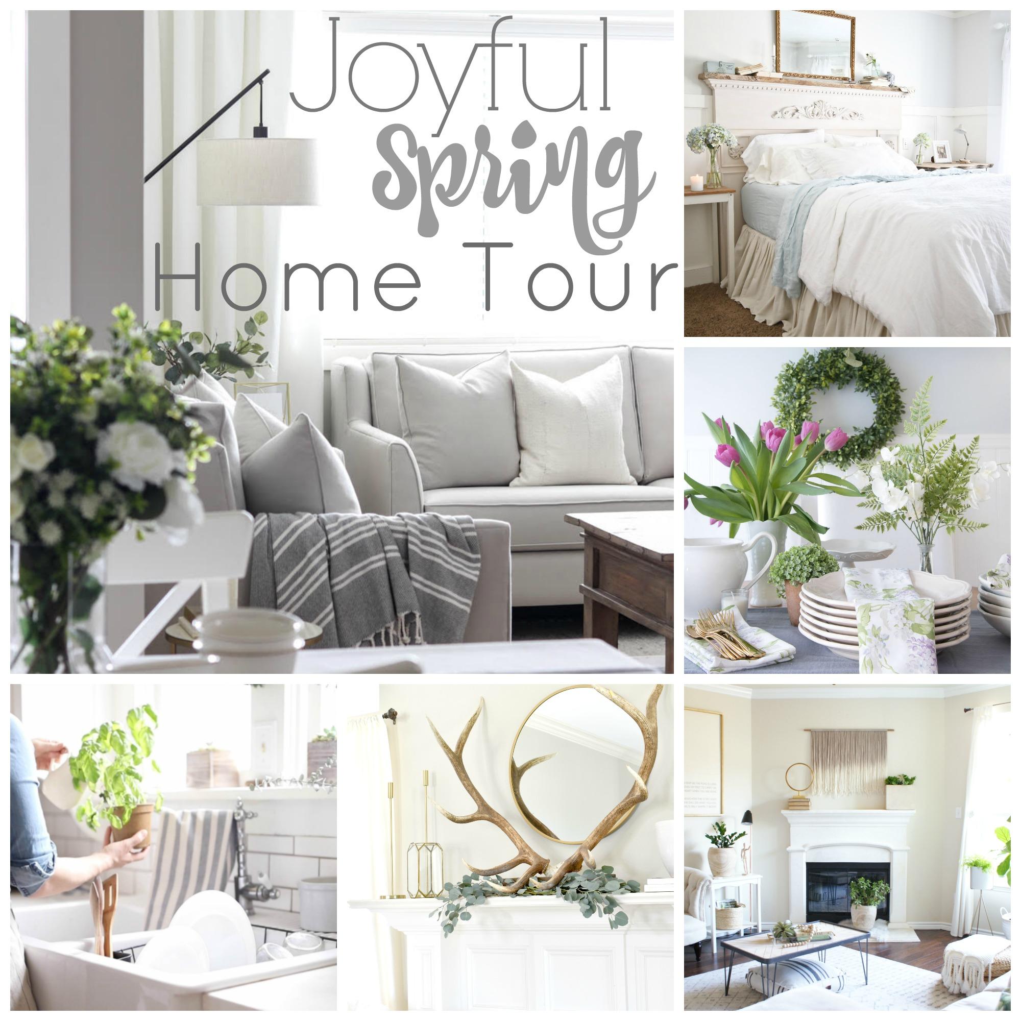 Joyful Spring Home Tour