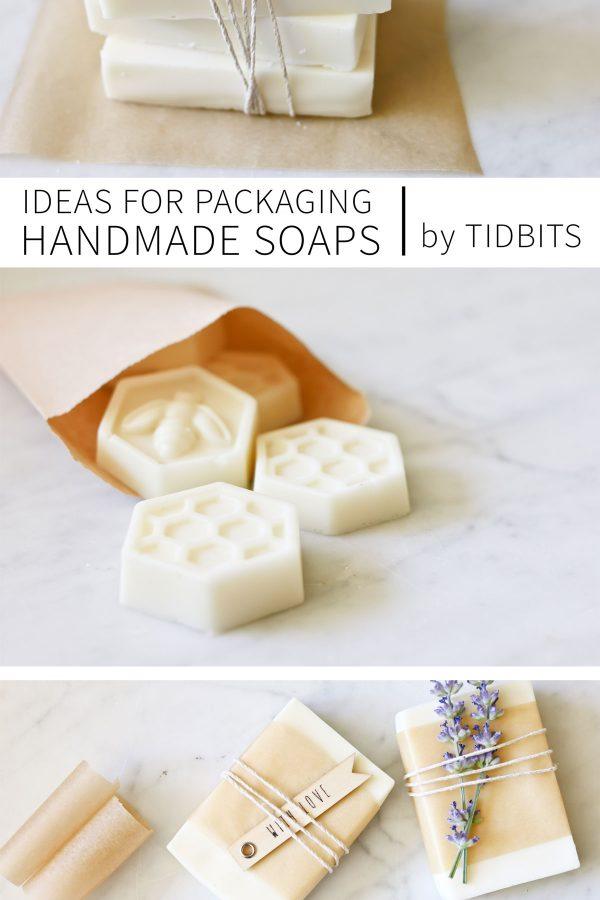 3 Ideas for packaging Handmade Soaps