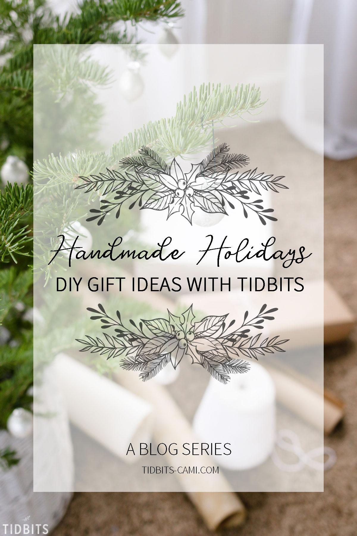 Handmade Holidays DIY gift ideas with TIDBITS