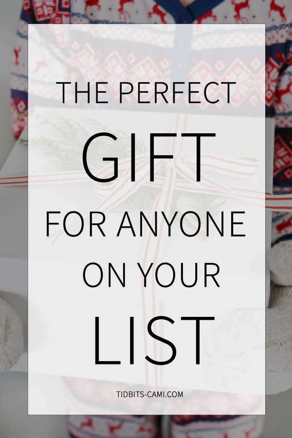 gift idea for anyone on your list