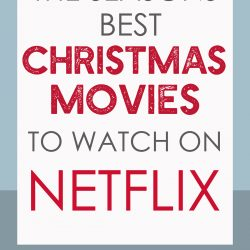 The Best Christmas Movies on Netflix for 2018