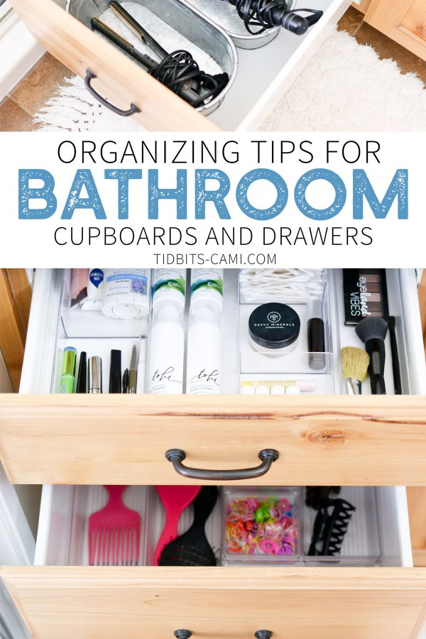 Organizing tips for bathroom cupboards and drawers