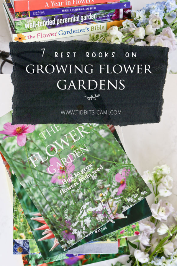 Look Inside these 7 Books on Growing Flower Gardens
