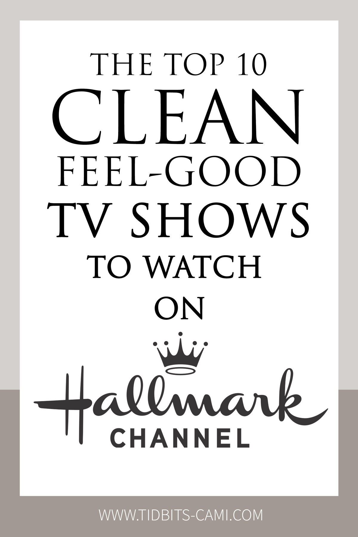 The Top 10 Clean Feel-Good TV Shows to Watch on Hallmark