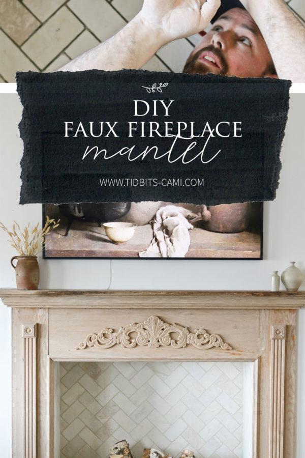 collage of two photos showing faux fireplace mantel with text overlay for Pinterest