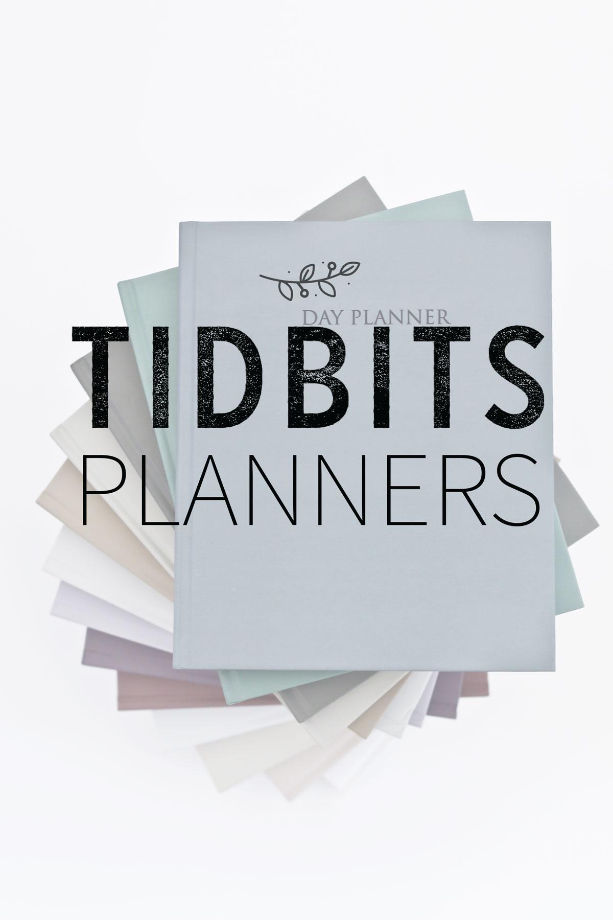 TIDBITS Planners